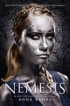 Nemesis eBook by Anna Banks