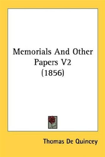 Memorials And Other Papers V2 ebook by Thomas De Quincey