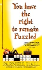 You Have the Right to Remain Puzzled ebook by Parnell Hall