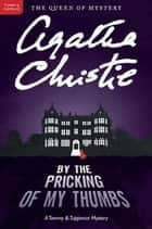 By the Pricking of My Thumbs ebook by Agatha Christie