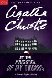 By the Pricking of My Thumbs - A Tommy and Tuppence Mystery ebook by Agatha Christie