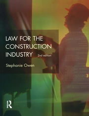 Law for the Construction Industry ebook by Stephanie Owen,J.R. Lewis