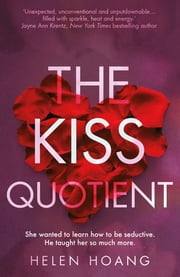 The Kiss Quotient - df ebook by Helen Hoang