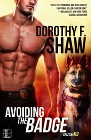 Avoiding the Badge ebook by Dorothy F. Shaw