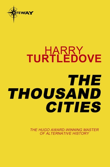 The Thousand Cities ebook by Harry Turtledove