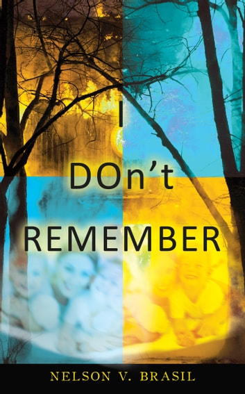 I DOn't REMEMBER ebook by Nelson V. Brasil
