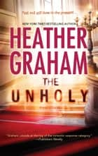 The Unholy ebook by Heather Graham