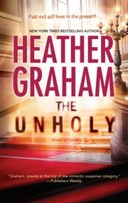The Unholy - Book 6 in Krewe of Hunters series ebook by Heather Graham