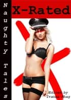 Naughty Tales: X-Rated ebook by Ivanna Shag