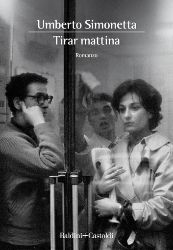 Tirar mattina ebook by Umberto Simonetta