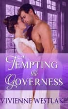 Tempting the Governess ebook by Vivienne Westlake
