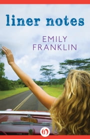 Liner Notes ebook by Emily Franklin