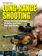 Gun Digest Book of Long-Range Shooting ebook by Lp Brezny
