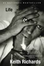 Life ebook by Keith Richards, James Fox