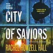 City of Saviors audiobook by Rachel Howzell Hall