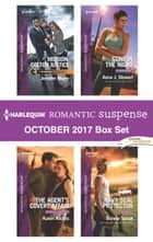 Harlequin Romantic Suspense October 2017 Box Set - Mission: Colton Justice\The Agent's Covert Affair\Gone in the Night\Navy SEAL Protector ebook by Jennifer Morey, Karen Anders, Anna J. Stewart,...
