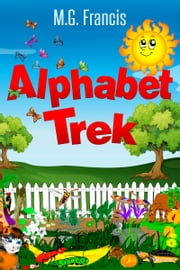 Alphabet Trek ebook by MG Francis