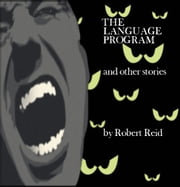 The Language Program and other stories ebook by Robert Reid