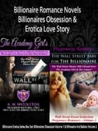 Billionaire Romance Novels: Billionaires Obsession & Erotica Love Story ebook by K. W. Middleton