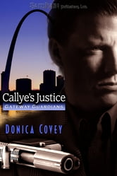 Callye's Justice ebook by Donica Covey