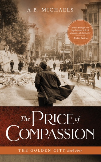 The Price of Compassion ebook by A.B. Michaels