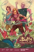 Buffy the Vampire Slayer, Staffel 11, Band 1 - Das Böse greift um sich ebook by Christos Gage, Joss Whedon, Rebekah Isaacs