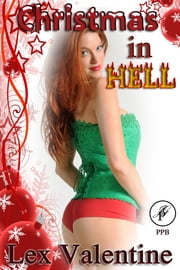 Christmas In Hell ebook by Lex Valentine