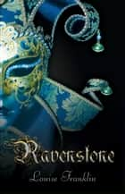 Ravenstone (Book 1, The Ravenstone Chronicles) ebook by Louise Franklin