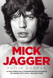 Mick Jagger ebook by Kobo.Web.Store.Products.Fields.ContributorFieldViewModel