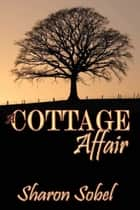 A Cottage Affair ebook by
