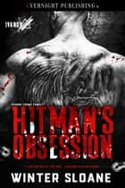 Hitman's Obsession ebook by Winter Sloane