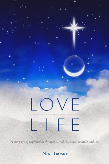 Love Life ebook by Niki Trosky