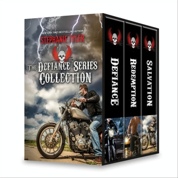 Stephanie Tyler The Defiance Series Collection - An Anthology ebook by Stephanie Tyler
