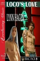 Loco's Love ebook by Lynn Hagen