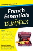 French Essentials For Dummies ebook by Laura K. Lawless,Erotopoulos