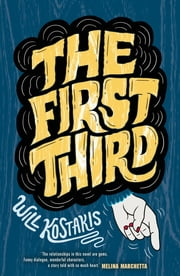 The First Third ebook by Will Kostakis