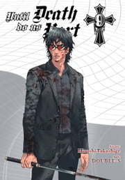 Until Death Do Us Part, Vol. 9 ebook by Hiroshi Takashige,DOUBLE-S