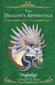The Dragon's Apprentice ebook by Dugald Steer