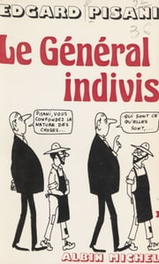 Le Général Indivis ebook by Edgard Pisani