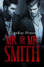 Mr. and Mr. Smith 電子書 by HelenKay Dimon