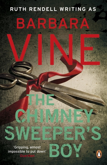 The Chimney Sweeper's Boy ebook by Barbara Vine