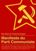 Manifeste du Parti Communiste ebook by Karl Marx