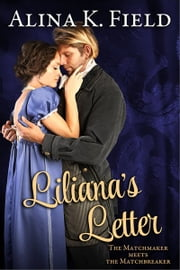 Liliana's Letter ebook by Alina K. Field