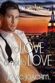 To Love or Not to Love ebook by Jean Joachim