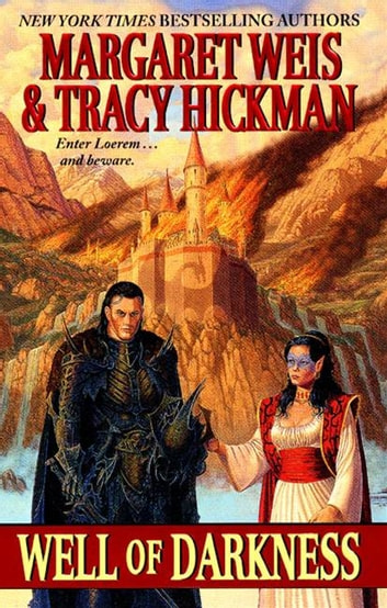 Well of Darkness - Volume One of the Sovereign Stone Trilogy ebook by Margaret Weis,Tracy Hickman