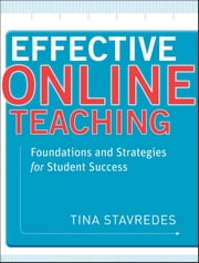 Effective Online Teaching - Foundations and Strategies for Student Success ebook by Kobo.Web.Store.Products.Fields.ContributorFieldViewModel