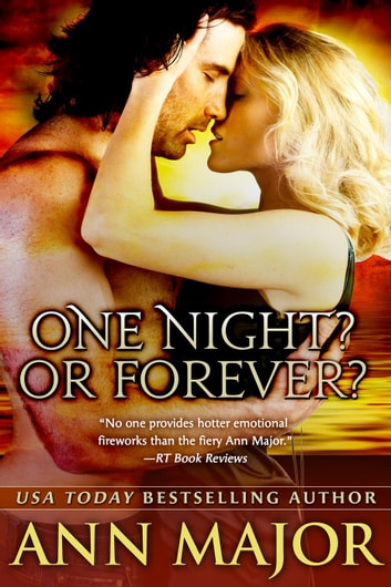 One Night? Or Forever? - Lone Star Dynasty ebook by Ann Major
