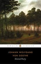 Selected Poetry ebook by Goethe