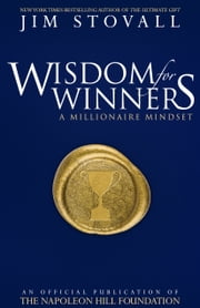 Wisdom for Winners - A Millionaire Mindset ebook by Jim Stovall