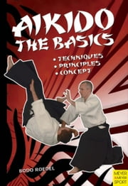 Aikido The Basics ebook by Bodo Roedel